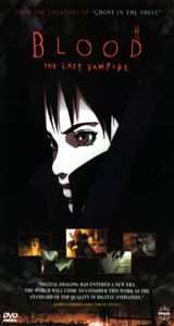 Blood The Last Vampire (anime)